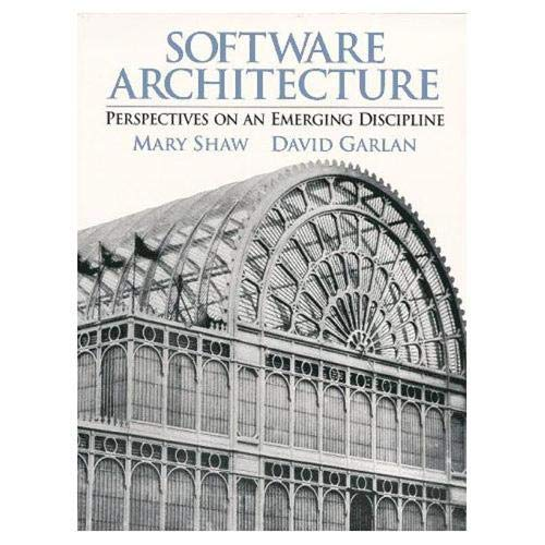 9780131829572: Software Architecture: Perspectives on an Emerging Discipline