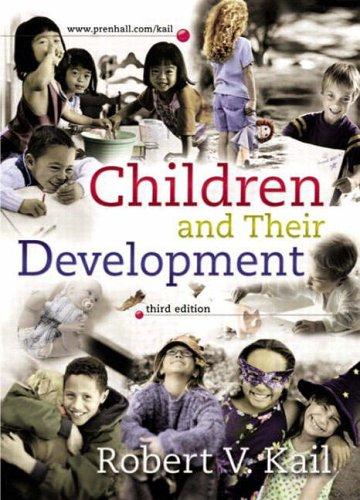 9780131829763: Children and Their Development