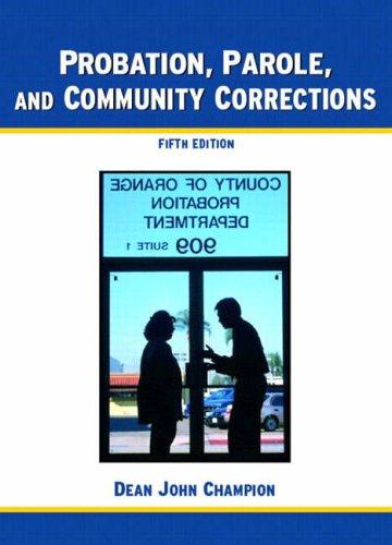 9780131829848: Probation, Parole and Community Corrections