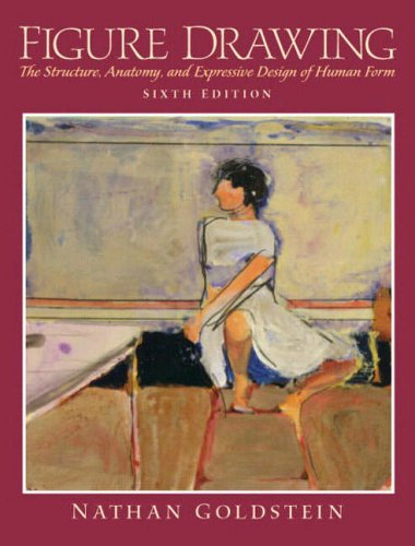 9780131830486: Figure Drawing: The Structure, Anatomy and Expressive Design of the Human Form, 6th Edition