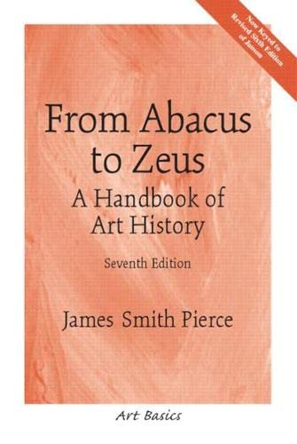 9780131830516: From Abacus to Zeus: A Handbook of Art History