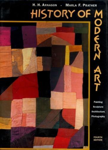 History of modern art 4th edition.
