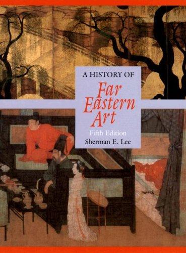 9780131830639: History of Far Eastern Art: (5th Edition)