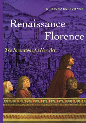 9780131830660: Renaissance Florence: The Invention of a New Art (Reprint)