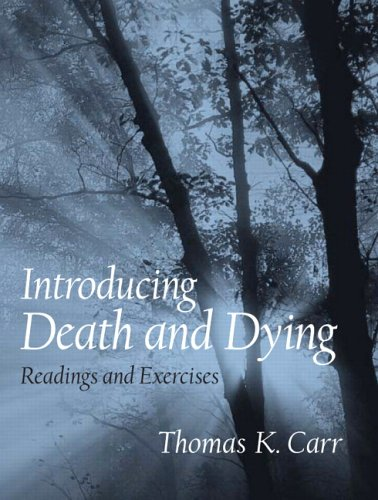 9780131831032: Introducing Death and Dying: Readings and Exercises