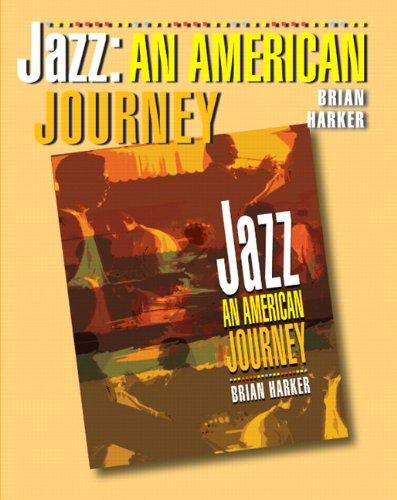 Jazz: An American Journey: Harker, Brian