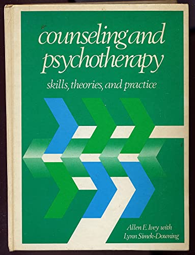 9780131831520: Counseling and Psychotherapy: Skills, Theories and Practice