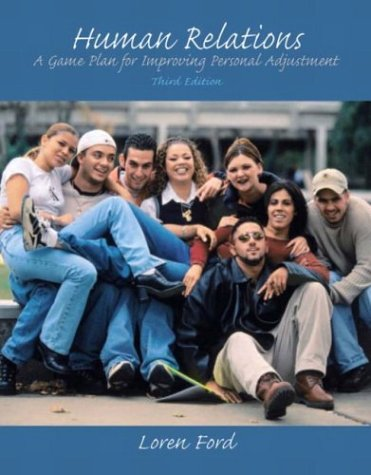 9780131832053: Human Relations: A Game Plan for Improving Personal Adjustment, Third Edition