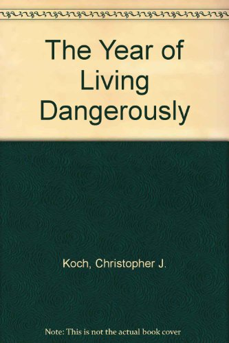 9780131832138: The Year of Living Dangerously