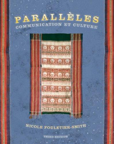 9780131832367: Parallèles: Communication et culture (3rd Edition)