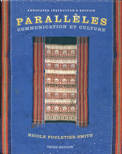 9780131832381: Paralleles: Communication Et Culture, Annotated Instructor's Edition