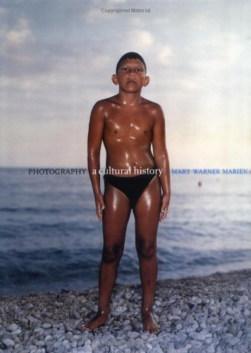 9780131832978: Photography: A Cultural History (Trade Version)