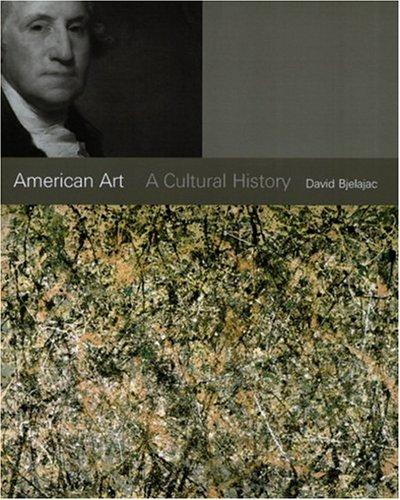 9780131833142: American Art: A Cultural History (Trade Version)