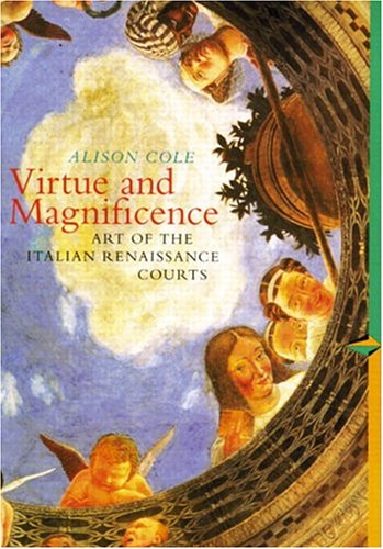 9780131833166: The Virtue and Magnificence: Art of the Italian Renaissance (Perspectives (Prentice Hall Art History))
