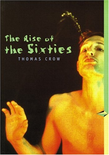 9780131833173: The Rise of the Sixties (Perspectives): First Edition