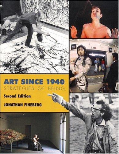 9780131833210: Art Since 1940: Strategies of Being