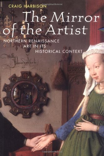 9780131833227: The Mirror of the Artist: Northern Renaissance Art in Its Historical Context (Perspectives)