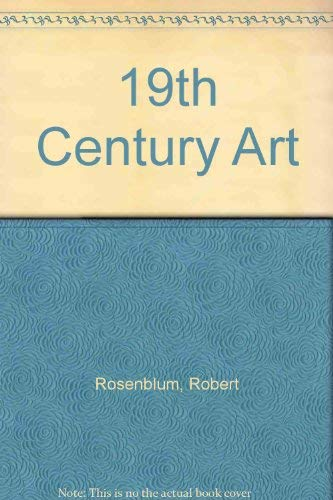 9780131833456: 19th Century Art: First Edition