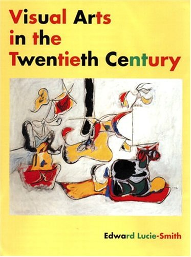 9780131833616: Visual Arts in the 20th Century