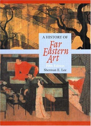 9780131833661: A History of Far Eastern Art, 5th Edition