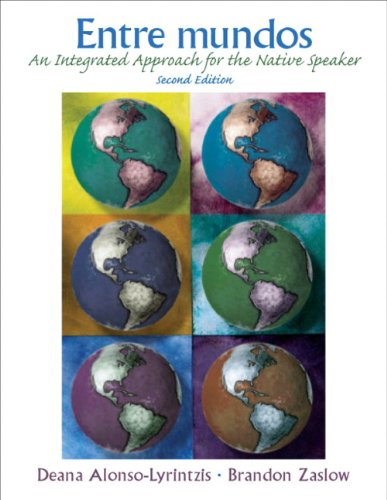 9780131834095: Entre mundos: An Integrated Approach for the Native Speaker (2nd Edition)