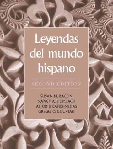 9780131834286: Leyendas del mundo hispano (2nd Edition)
