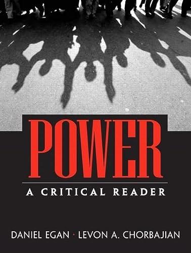 Power : A Critical Reader: Egan, Daniel; Chorbajian,