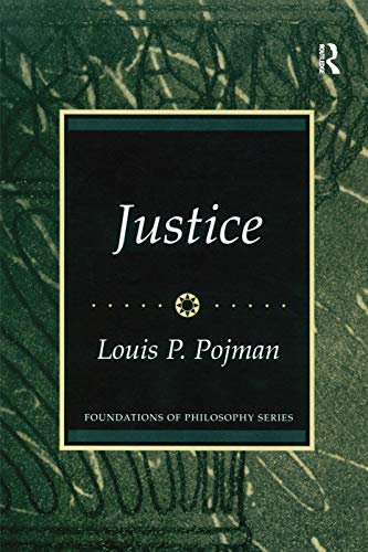 9780131835153: Justice (Foundations in Philosophy Series)