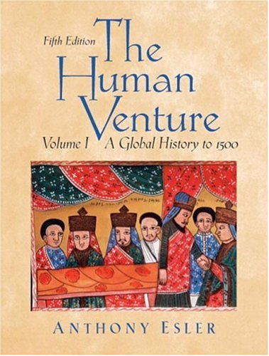 9780131835467: The Human Venture: A Global History, Volume 1 (to 1500) (5th Edition)