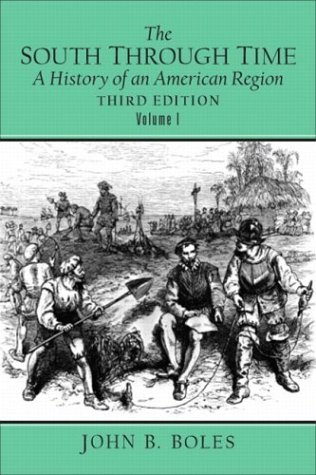 9780131835481: The South Through Time: A History of an American Region, Vol. 1