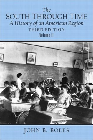 9780131835498: 2: The South Through Time: A History of an American Region Volume II (3rd Edition)