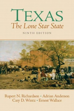 9780131835504: Texas: The Lone Star State (9th Edition)