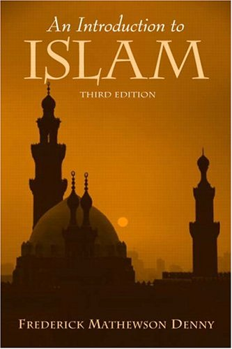 9780131835634: An Introduction to Islam, 3rd Edition