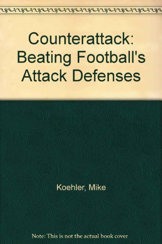 9780131835757: Counterattack: Beating Football's Attack Defenses