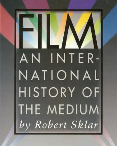 9780131835788: Film: An International History of the Medium (Trade Version)