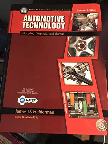 Automotive Technology - Principles, Diagnosis, and Service - 2nd Edition: Halderman, James D.; ...