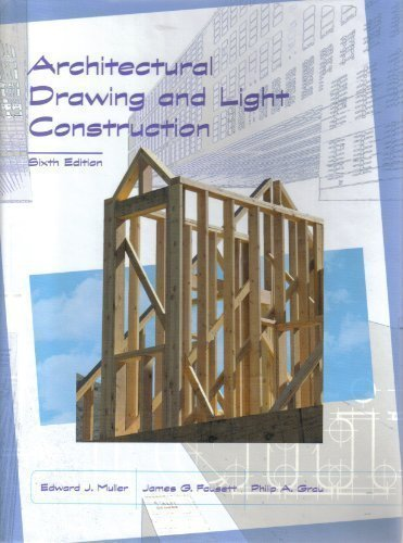 9780131836945: ARCHITECTURAL DRAWING AND LIGHT CONSTRUCTION - 6TH EDITION