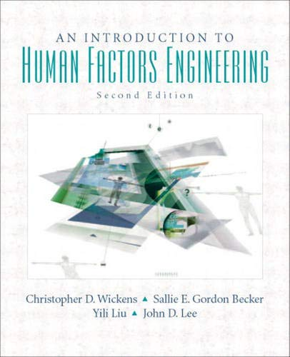 9780131837362: An Introduction to Human Factors Engineering