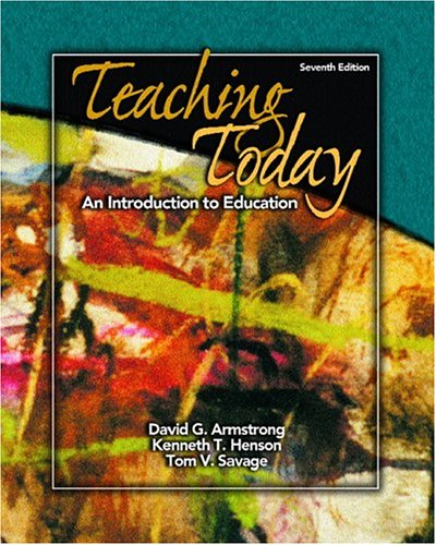 9780131837829: Teaching Today: An Introduction to Education (7th Edition)