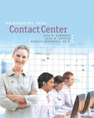 9780131837898: Reinventing Your Contact Center: A Manager's Guide to Successful Multi-Channel CRM