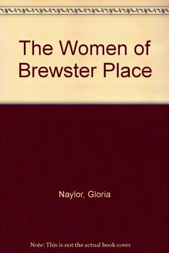 The Women of Brewster Place (0131838091) by Naylor, Gloria