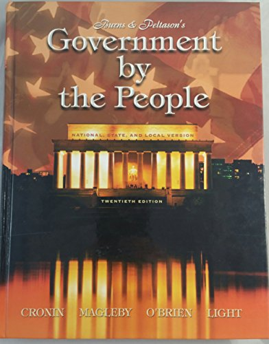 Government by the People: National, State, and: James MacGregor Burns,