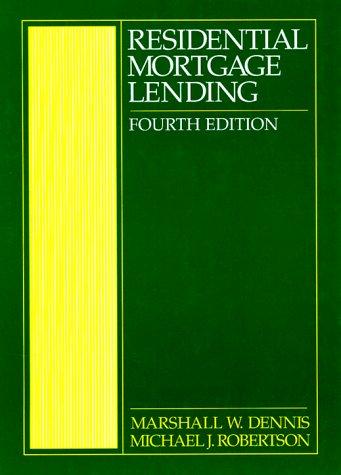 9780131838154: Residential Mortgage Lending