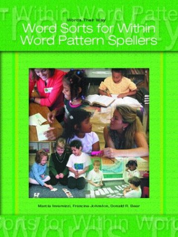 9780131838161: Words Their Way: Word Sorts for Within Word Pattern Spellers