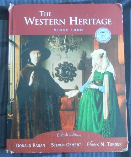 9780131838185: The Western Heritage: Since 1300 School Binding