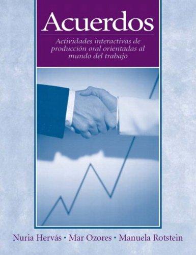9780131838208: Acuerdos: Actividades interactivas de producción oral orientadas al mundo de trabajo