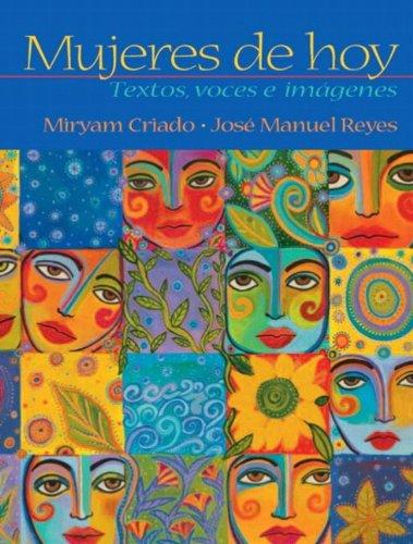 9780131838222: Mujeres De Hoy: Textos, Voces E Imagenes