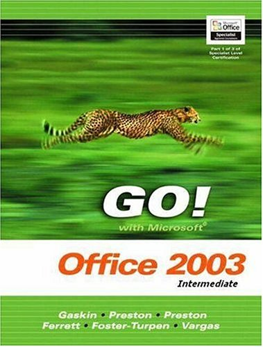 9780131838505: Go with Microsoft Office 2003 Intermediate (Go Series for Microsoft Office 2003)