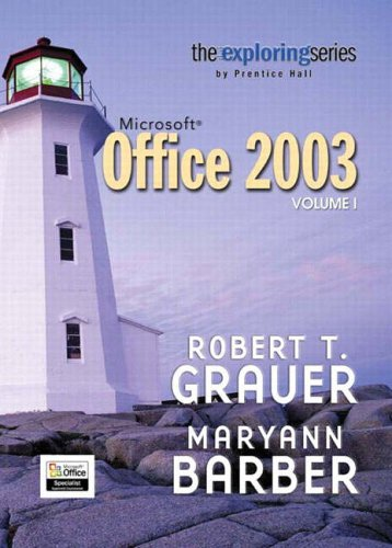 9780131838529: Exploring Microsoft Office 2003 Volume 1 (Grauer Exploring Office 2003 Series)