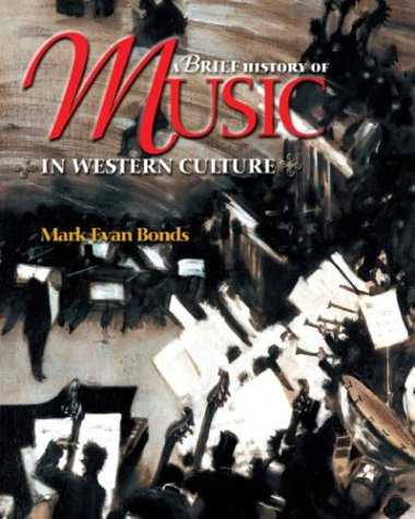 9780131838604: A Brief History of Music in Western Culture